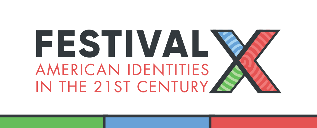 Festival X American Identities in the 21st Century